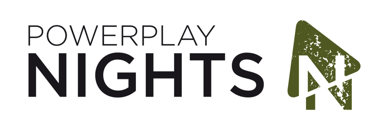 POWERPLAY EVENTS • Nights
